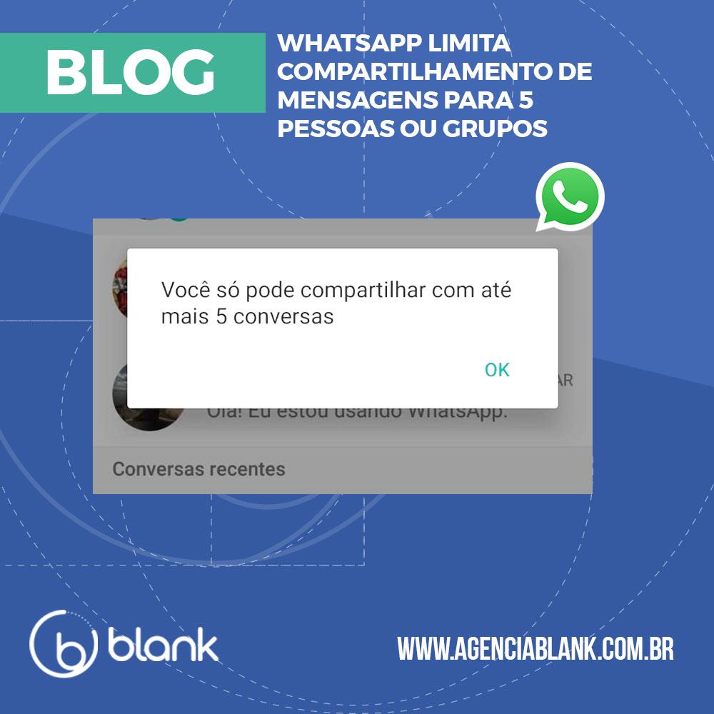 WhatsApp limita compartilhamento de mensagens para 5 pessoas ou grupos