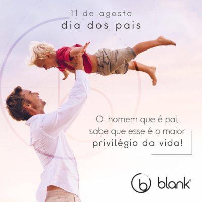 Blank – Campanha Dia dos Pais 2019
